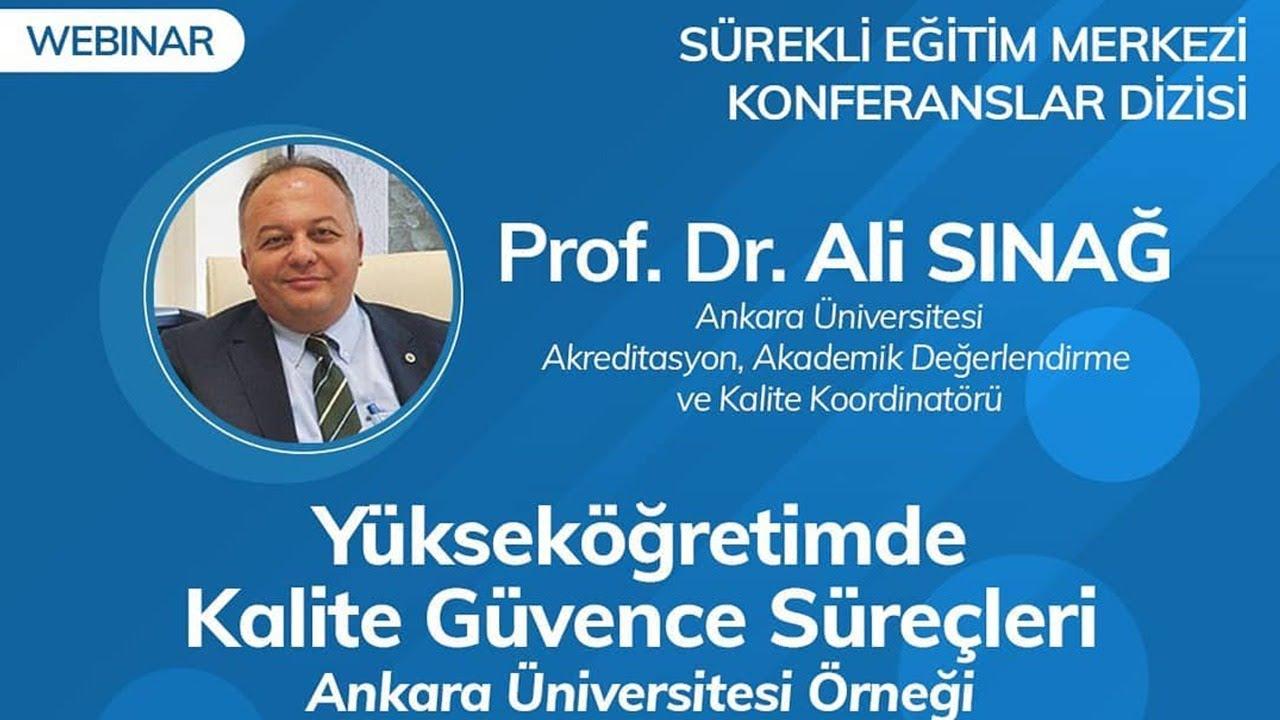 Yüksek Öğretimde Kalite Güvence Süreçleri - Prof. Dr. Ali SINAĞ