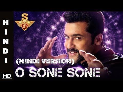 Suriya S3 |Singham 3| O Sone Sone- Hindi Version| Suriya, Anushka