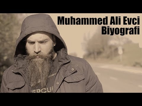 Muhammed Ali Evci - Biyografi