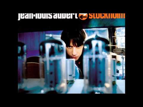 Jean-Louis Aubert Stockholm full album ; + prégap ; + bonus tracks insérés ; + extra...