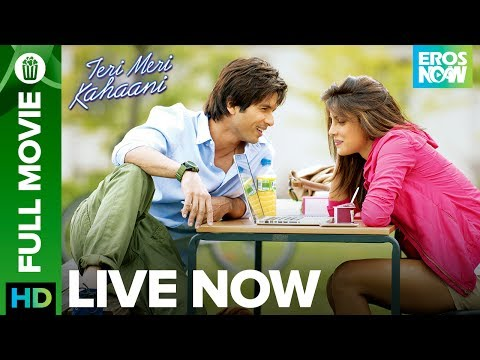 Teri Meri Kahaani | Full Movie LIVE on Eros Now | Shahid Kapoor, Priyanka Chopra