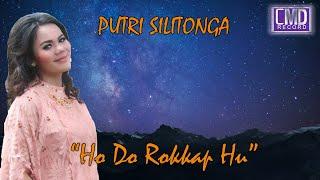 Download Lagu Putri Silitonga - Ho Do Rokkap Hu (Lagu Batak Paling Romantis) mp3