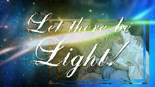 Let There Be Light with We Three Kings