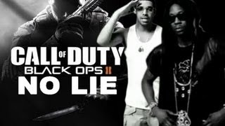 2 Chainz - No Lie ft. Drake (Call of Duty: Black Ops 2 Remix)