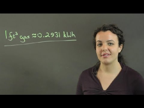 How to Convert One Cubic Foot of Gas to Kilowatt-Hours : Conversions & Other Math Tips