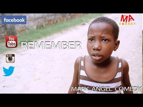 Video (skit): Mark Angel Comedy episode 63 (Little Emanuella) – Remember