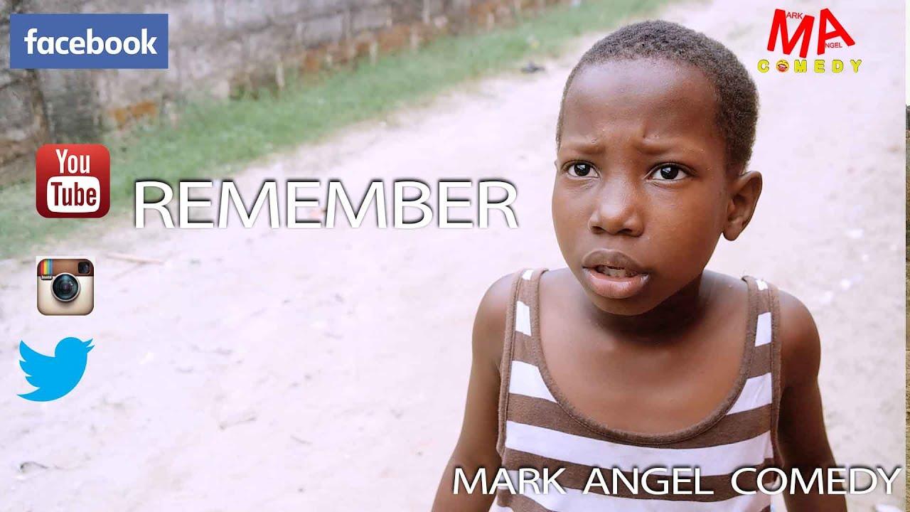 REMEMBER (Mark Angel Comedy) (Episode 63)