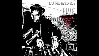 Saucy Sundays Eps 12, DJ Mberto SA, AMRP, Amapiano Mix 2020, Amapiano