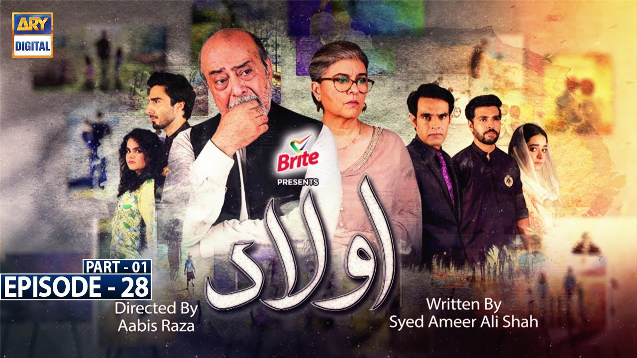 Download Aulaad Episode 28 - Part 1 [Subtitle Eng] - Presented By Brite - 18th May 2021 - ARY Digital Drama