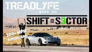 TREADLYFE at SHIFT-S3CTOR 1/2 Mile Racing (2000 HP Exotics Included!)