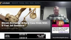 Bitcoin Bribery Case Ends in 5 Year Sentence