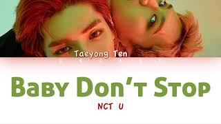 NCT U (엔시티 유) - Baby Don't Stop | Color Coded HAN/ROM/ENG Lyrics