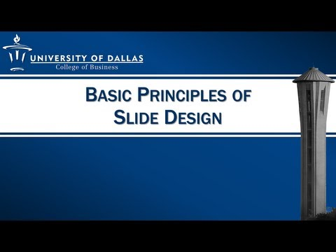 Basic Principles of Slide Design