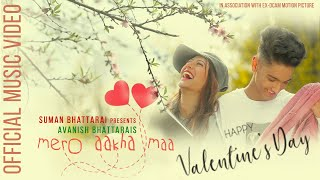 New Nepali Pop Song | Mero Aakha Ma By Avanish Bhattarai