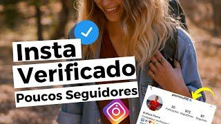Instagram Verificado com Menos de 1000 Seguidores ? Selo de Verificação 2021