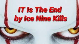 Скачать IT Is The End By Ice Nine Kills LYRIC VIDEO