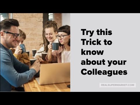 TRY THIS TRICK TO KNOW ABOUT YOUR COLLEAGUES from YouTube · Duration:  2 minutes 26 seconds