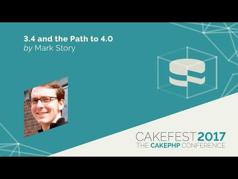3.4 and the Path to 4.0.0 - Mark Story @mark_story