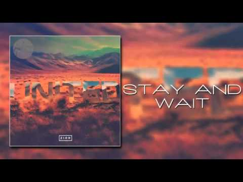Download Hillsong United   Stay and Wait   ZION