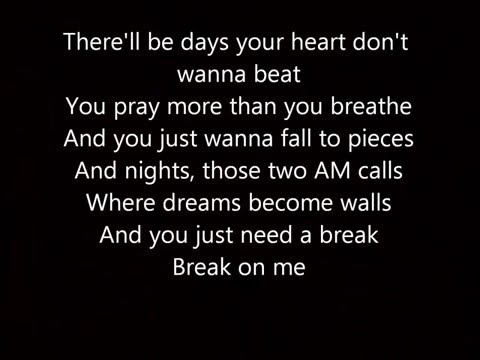 Break On Me Keith Urban Lyrics