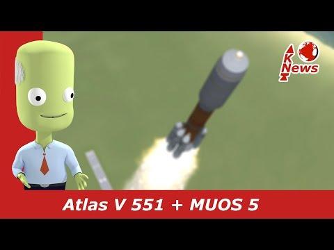 Atlas V 551 | MUOS 5 | KNews #46