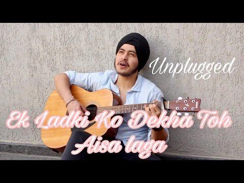 Ek Ladki Ko Dekha Toh Aisa Laga (New / Old Unplugged) - Darshan Raval/Kumar Sanu | Acoustic Singh