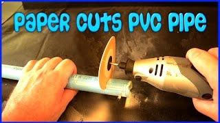 Paper Can cut a PVC Pipe
