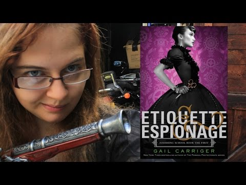 Etiquette and Espionage - Gail Carriger (Book Review Week)