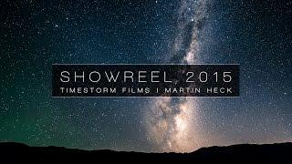 Timestorm Films   Timelapse Showreel 2015