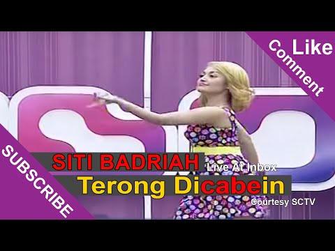 SITI BADRIAH [Terong Dicabein] Live At Inbox (12-03-2015) Courtesy SCTV
