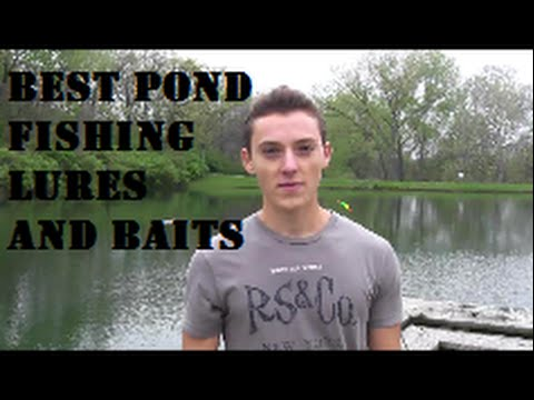 Pond fishing tips lures and baits for bass catfish crappie and bluegill youtube Best lures for pond fishing