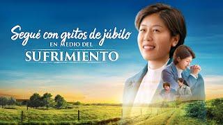 Película cristiana en español latino 2020 | Segué con gritos de júbilo en medio del sufrimiento