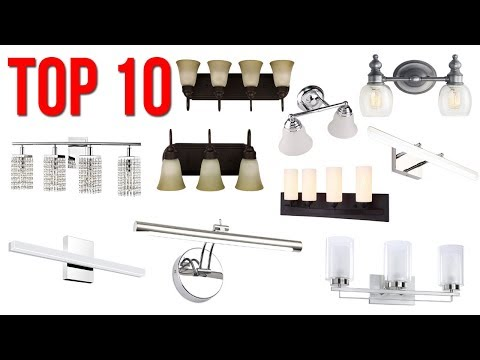 Top 10 Best Bathroom Vanity Lights 2019
