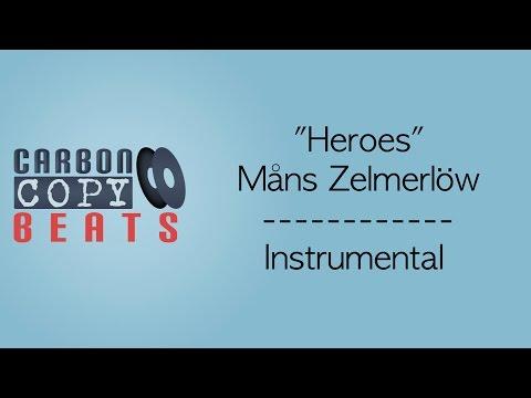 Heroes - Instrumental / Karaoke (In The Style Of Måns Zelmerlöw)