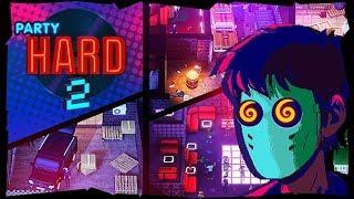 Party Hard 2 - Ale to gdzie idę?! #4