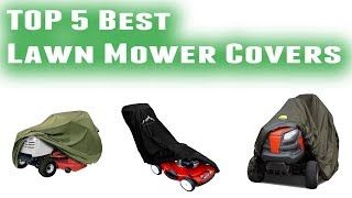 Best Lawn Mower Covers 2019