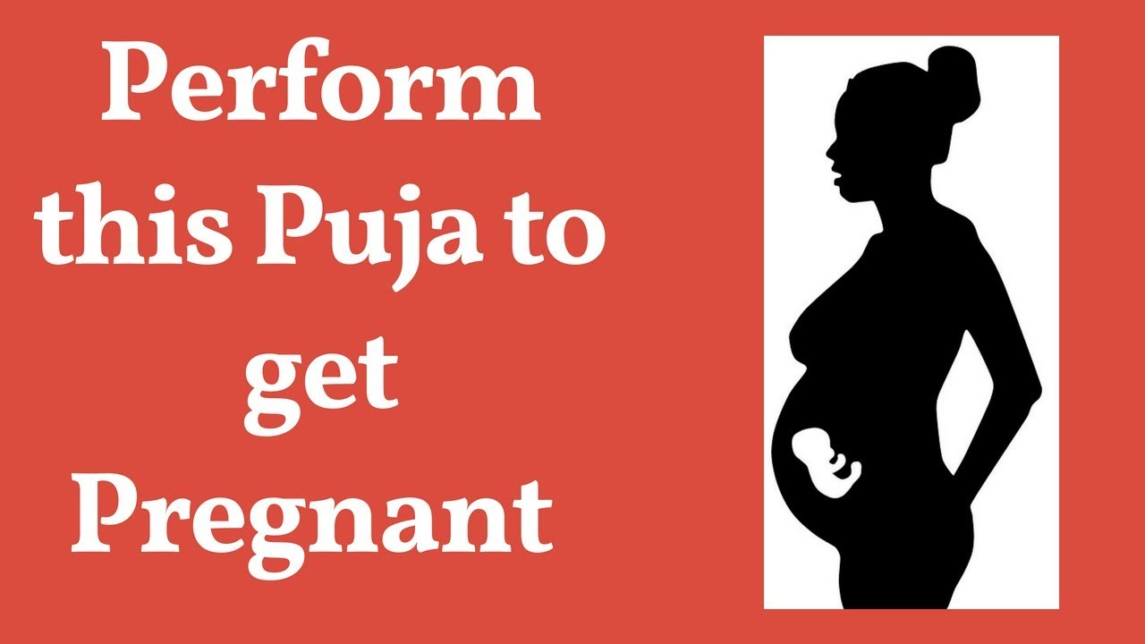 What pooja to do to get Pregnant?