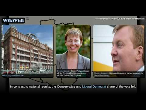 Brighton Pavilion (UK Parliament constituency) - WikiVidi Documentary
