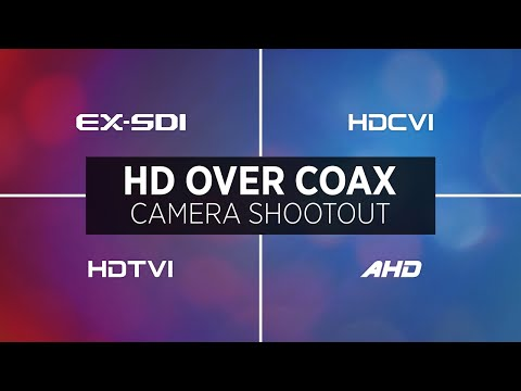 HD Over Coax Comparison: EXSDI vs. HDCVI vs. HDTVI vs. AHD