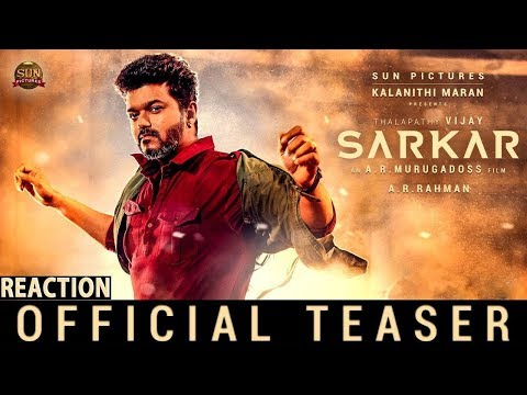 Sarkar - Official Teaser Reaction | Thalapathy Vijay | Sun Pictures | A.R Murugadoss | A.R. Rahman