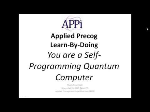 You are a Self Programmable Quantum Computer 2017 11 15