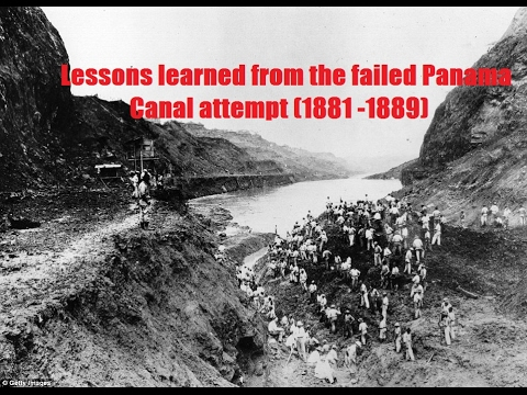 The Failed Panama Canal Attempt (1881 -1889)