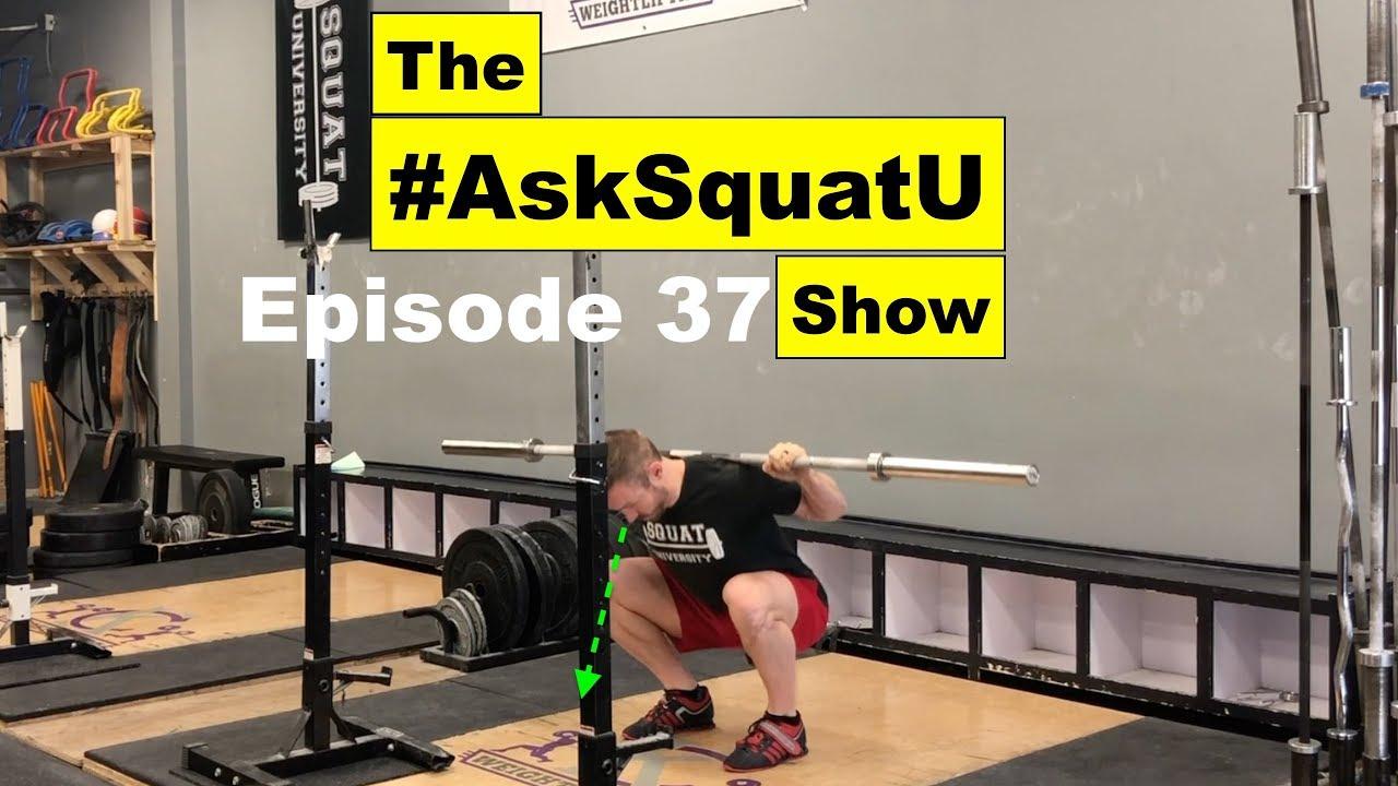 Where to Look When Squatting |#AskSquatU Show Ep. 37|