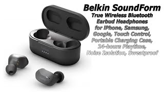 Belkin SoundForm True Wireless Earbud Review