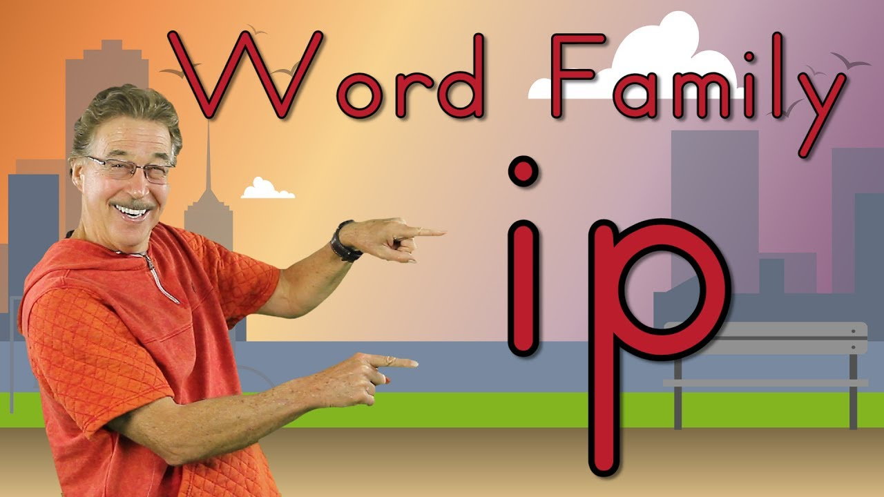 Word Family Ip Phonics Song For Kids Jack Hartmann