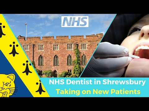 NHS Dentists In Shrewsbury Taking On New Patients