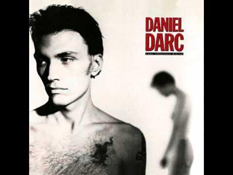 Daniel Darc - Toutes les filles sont parties