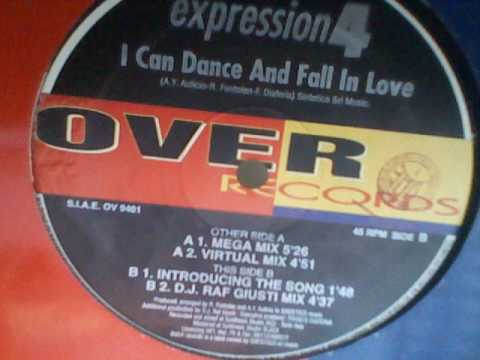 EXPRESSION 4 - I Can Dance And Fall In Love (DJ RAF Gusti Mix)