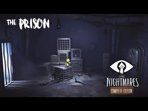 Little Nightmares: Complete Edition I The Prison No Deaths |