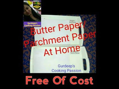 Free Of Cost Butter Paper | Parchment Paper At Home | Very Easy to make